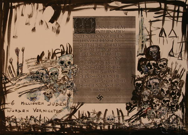 6 Millionen Juden (1988)   Mixed Technique   46 x 63 cm